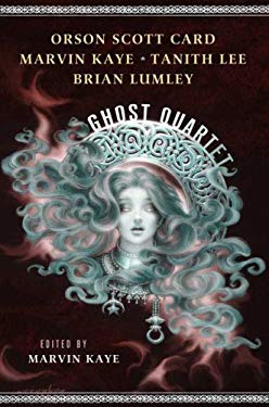 The Ghost Quartet 9780765312518