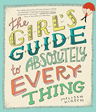The Girl's Guide to Absolutely Everything 9780761142133