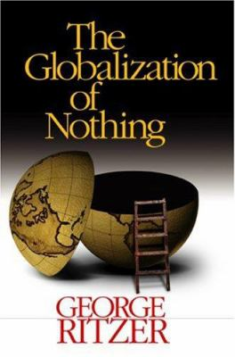 The Globalization of Nothing 9780761988069