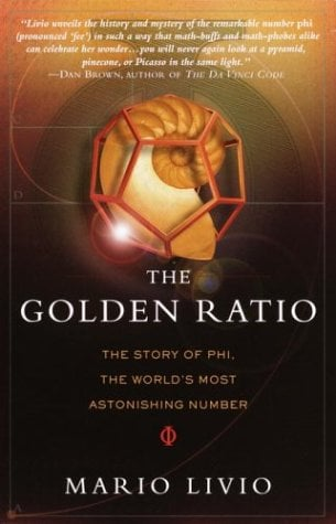 The Golden Ratio: The Story of Phi, the World's Most Astonishing Number 9780767908160