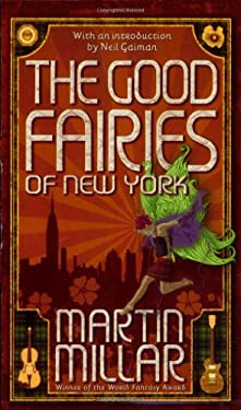 The Good Fairies of New York 9780765358547