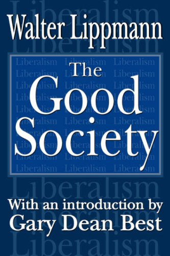 The Good Society 9780765808042