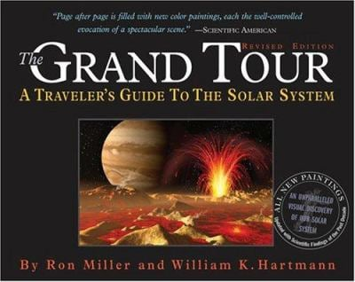 The Grand Tour: A Traveler's Guide to the Solar System 9780761139096