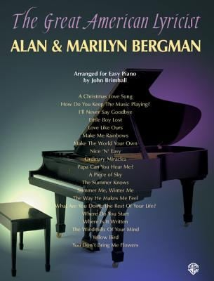 The Great American Lyricist -- Alan & Marilyn Bergman: Piano Arrangements 9780769286785