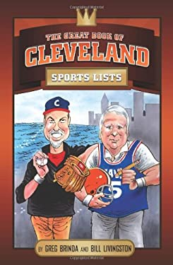 The Great Book of Cleveland Sports Lists 9780762434169
