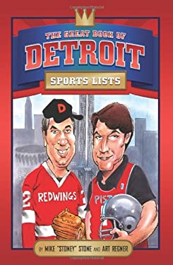 The Great Book of Detroit Sports Lists 9780762433544