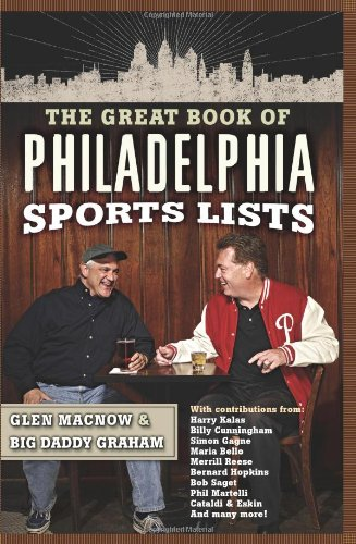 The Great Book of Philadelphia Sports Lists 9780762428403