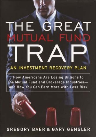 The Great Mutual Fund Trap: An Investment Recovery Plan 9780767910712