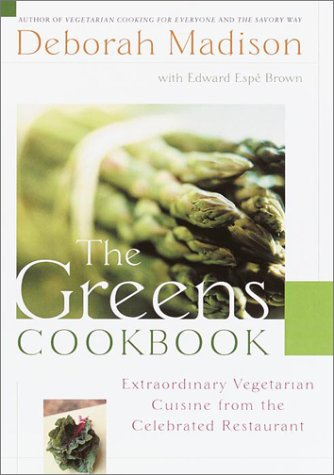 The Greens Cookbook: Extraordinary Vegetarian Cuisine from the Celebrated Restaurant 9780767908238