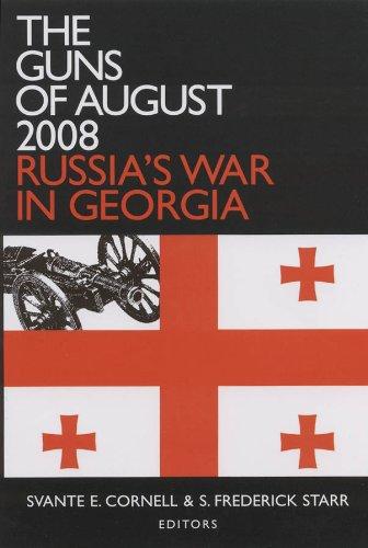 The Guns of August 2008: Russia's War in Georgia 9780765625083