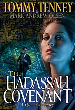 The Hadassah Covenant: A Queen's Legacy 9780764201035