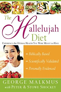 The Hallelujah Diet 9780768423211