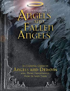 The Handbook of Angels and Fallen Angels 9780764164200