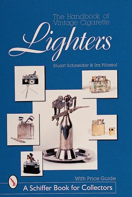 The Handbook of Vintage Cigarette Lighters