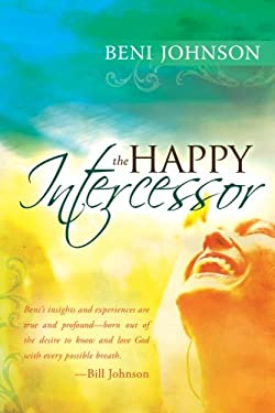 The Happy Intercessor 9780768427530
