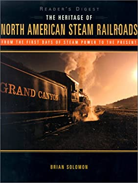 The Heritage of North American Steam Railroads 9780762103270
