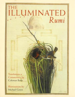 The Illuminated Rumi 9780767900027