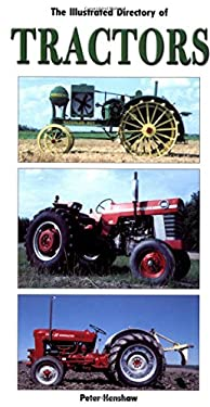The Illustrated Directory of Tractors 9780760313428