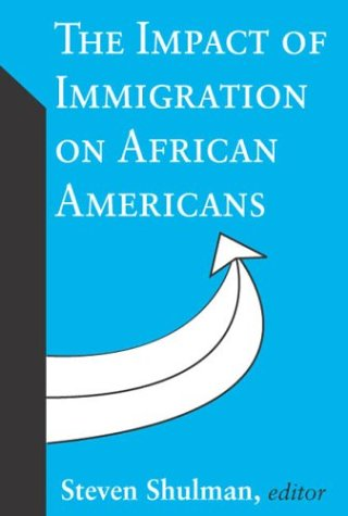 The Impact of Immigration on African Americans 9780765805829