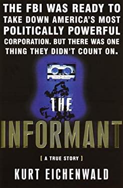 The Informant: A True Story 9780767903264