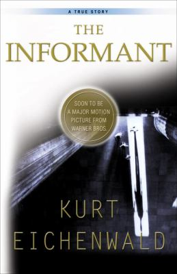 The Informant: A True Story 9780767903271