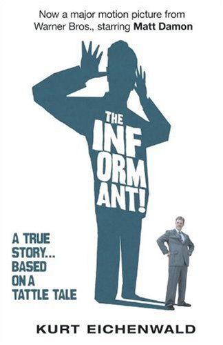 The Informant: A True Story 9780767931250