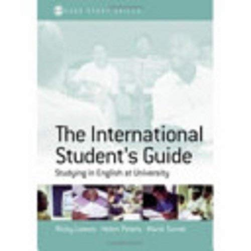 The International Student's Guide: Studying in English at University 9780761942528