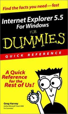 The Internet Explorer 5.5 for Dummies Quick Reference 9780764507311