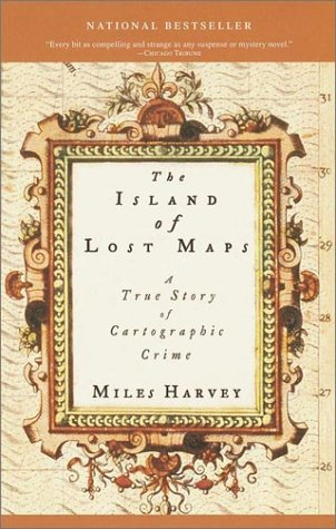 The Island of Lost Maps: A True Story of Cartographic Crime 9780767908269