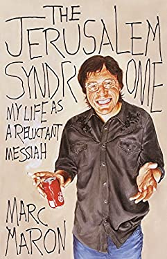 The Jerusalem Syndrome: My Life as a Reluctant Messiah 9780767908108