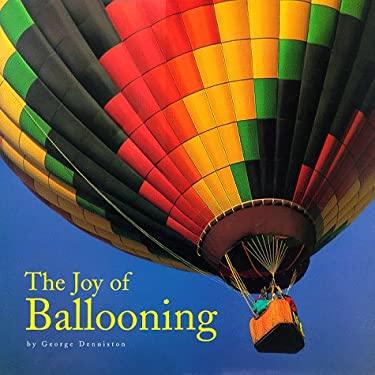The Joy of Ballooning 9780762404759