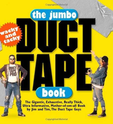 The Jumbo Duct Tape Book 9780761121107