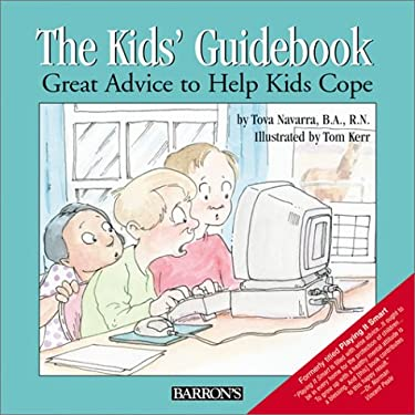 The Kid's Guidebook: Great Advice to Help Kids Cope