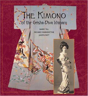 The Kimono of the Geisha-Diva Ichimaru 9780764935138