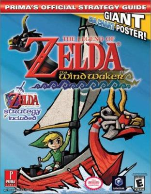 The Legend of Zelda the Windwaker [With Giant Sea Chart Poster] 9780761539605