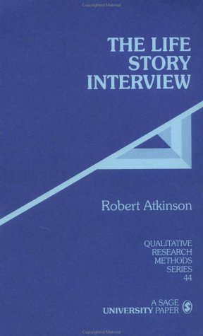 The Life Story Interview 9780761904281