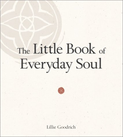 The Little Book of Everyday Soul 9780761563648