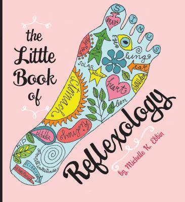 The Little Book of Reflexology 9780762410880