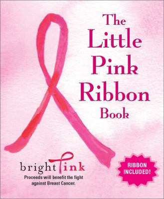 The Little Pink Ribbon Book [With Pink Ribbon]