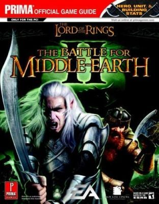 The Lord of the Rings: Battle for Middle-Earth II: Prima Official Game Guide 9780761553120