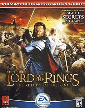 The Lord of the Rings: The Return of the King: Prima Official Game Guide 9780761543947
