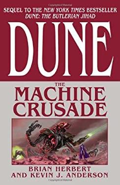 Dune: The Machine Crusade 9780765301581