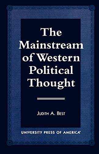 The Mainstream of Western Political Thought 9780761807704