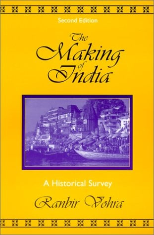 The Making of India: A Historical Survey 9780765607126