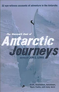 The Mammoth Book of Antarctic Journeys 9780762442751