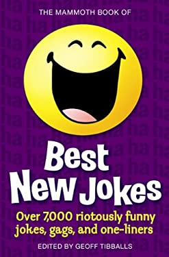 The Mammoth Book of Best New Jokes 9780762437290