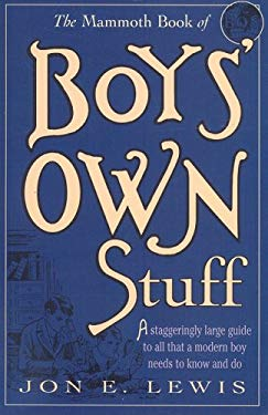The Mammoth Book of Boy's Own Stuff 9780762433803