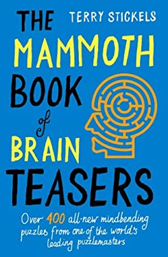 The Mammoth Book of Brain Teasers 9780762436248
