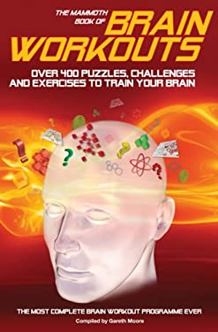The Mammoth Book of Brain Workouts 9780762433759