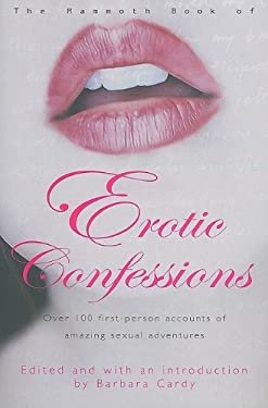 The Mammoth Book of Erotic Confessions 9780762436286